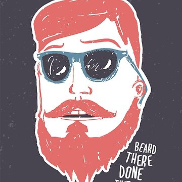 Beard there, done that by BeardyGraphics