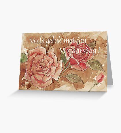 Veels geluk met jou Verjaarsdag! Greeting Card