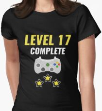 Level 17 Complete Funny 17th Birthday Gamer Gaming  Womens Fitted T-Shirt