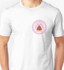 You're just a big smelly poo bum (pink) T-Shirt