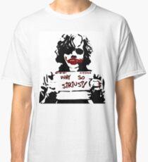 Why so Sirius? Classic T-Shirt