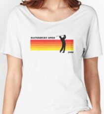 Waterbury Open | Happy Gilmore | Retro Style Women's Relaxed Fit T-Shirt