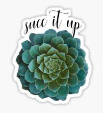 succ it up Sticker