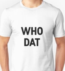 who dat (white) T-Shirt