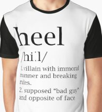 Heel definition Graphic T-Shirt