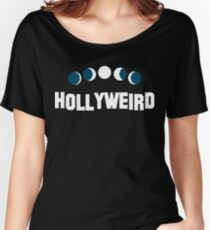 Hollyweird Women's Relaxed Fit T-Shirt