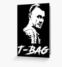 Prison Break - T-Bag Greeting Card