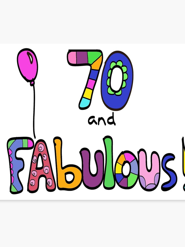 70 And Fabulous Happy 70th Birthday Balloon Canvas Print