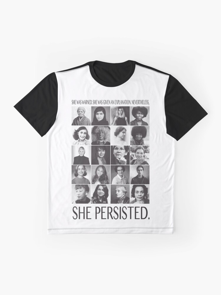 Alternate view of Nevertheless, She Persisted Graphic T-Shirt