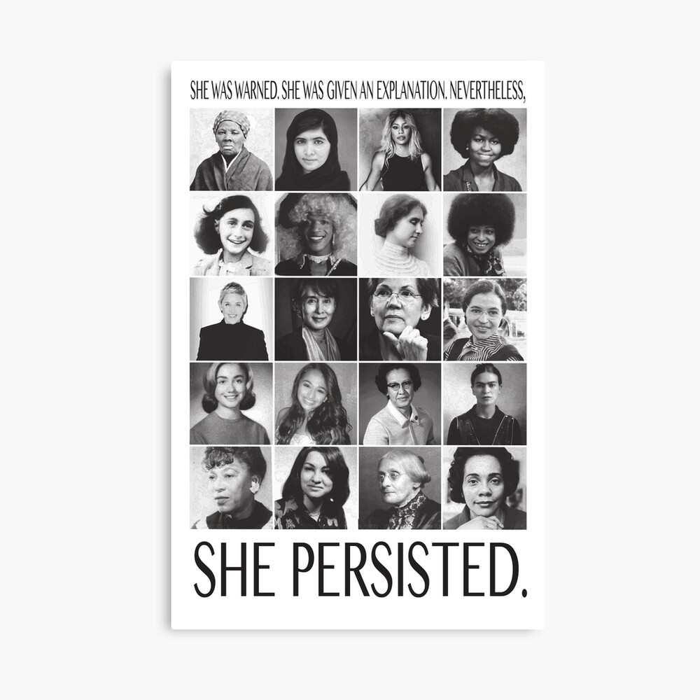 Nevertheless, She Persisted Canvas Print