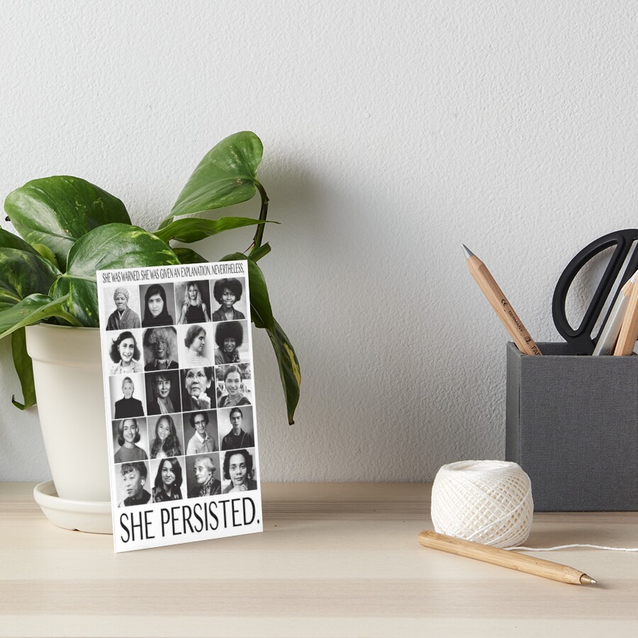 Nevertheless, She Persisted Art Board Print