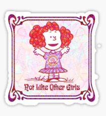 Not Like other girls Sticker