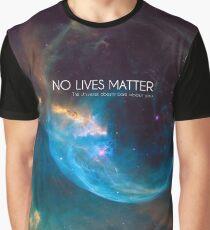 No Lives Matter Graphic T-Shirt