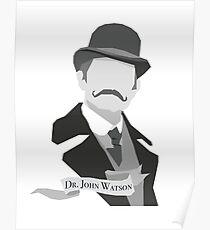 Dr. John H. Watson Poster
