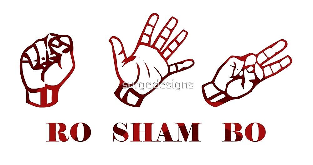 Ro Sham Bo - Rock Paper Scissors by surgedesigns