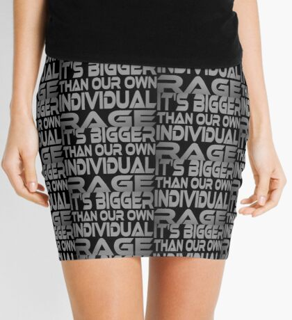 It's Bigger Than Our Own Individual Rage Mini Skirt