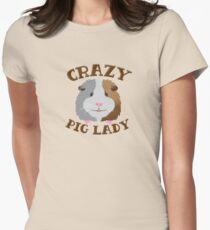 CRAZY pig Lady (guinea pig)  Womens Fitted T-Shirt