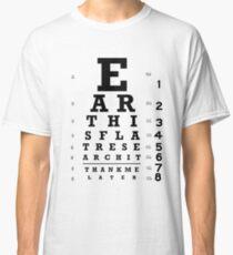 Camiseta clásica La Tierra es plana - Eye Chart