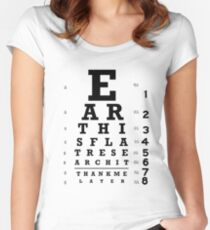Earth is Flat - Eye Chart Women's Fitted Scoop T-Shirt