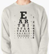 Die Erde ist flach - Sehtafel Sweatshirt