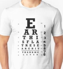 Earth is Flat - Eye Chart T-Shirt