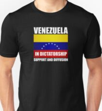 VENEZUELA IN DICTATORSHIP SUPPORT AND DIFFUSION Unisex T-Shirt
