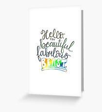 Beautiful, Fabulous Beast Greeting Card
