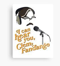 "Toast of London - ""I can hear you, Clem Fandango"" Metal Print"