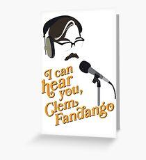 "Toast of London - ""I can hear you, Clem Fandango"" Greeting Card"