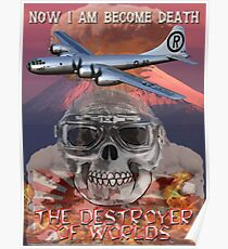 I am become Death The Destroyer of Worlds Poster