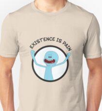 Mr. Meeseeks Existence Is Pain Unisex T-Shirt