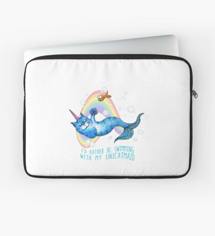 I'd Rather Be Swimming with My Unicatmaid Laptop Sleeve