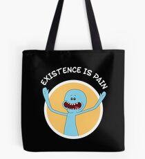Mr. Meeseeks Existence Is Pain (White Text) Tote Bag