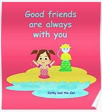 Cathy and the Cat - Friends are with you Poster