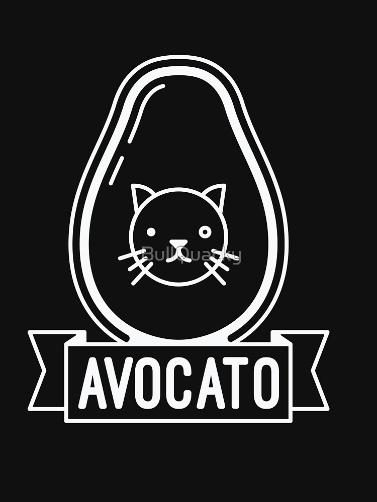 Avocato - Funny Avocado Cat Saying Quote by BullQuacky