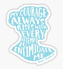 My Courage Rises Pride and Prejudice Jane Austen Quote Design Sticker