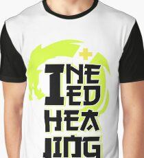 I need healing Graphic T-Shirt