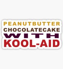 Peanut Butter Chocolate Cake With Kool-Aid Sticker