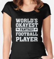 World's Okayest Fantasy Football Player Funny Women's Fitted Scoop T-Shirt