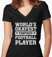 World's Okayest Fantasy Football Player Funny Women's Fitted V-Neck T-Shirt