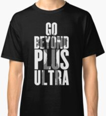 Go Beyond Plus Ultra / White Classic T-Shirt