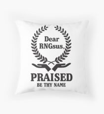 Gamer: Dear RNGsus. Praised be thy name!  Throw Pillow