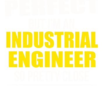 Perfect Industrial Engineer by ikbalShop