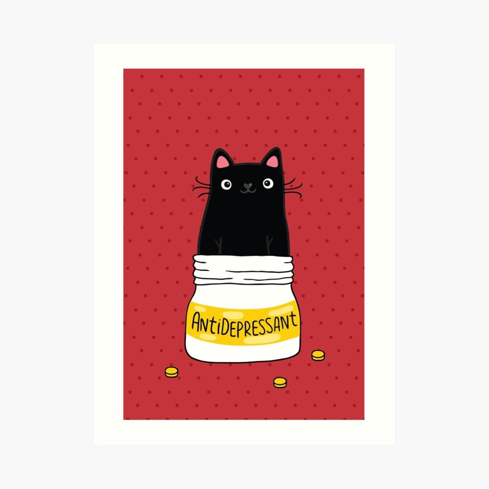 FUR ANTIDEPRESSANT . Cute black cat illustration. A gift for a pet lover. Art Print