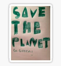 Save The Planet, Go Green! Sticker