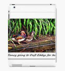 """Fancy going to Daft Eddys for tea?"" iPad Case/Skin"