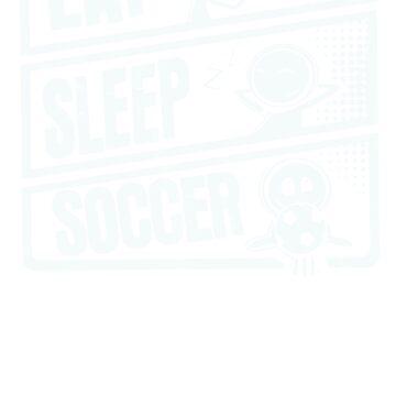 Eat Sleep Soccer by yadiShop