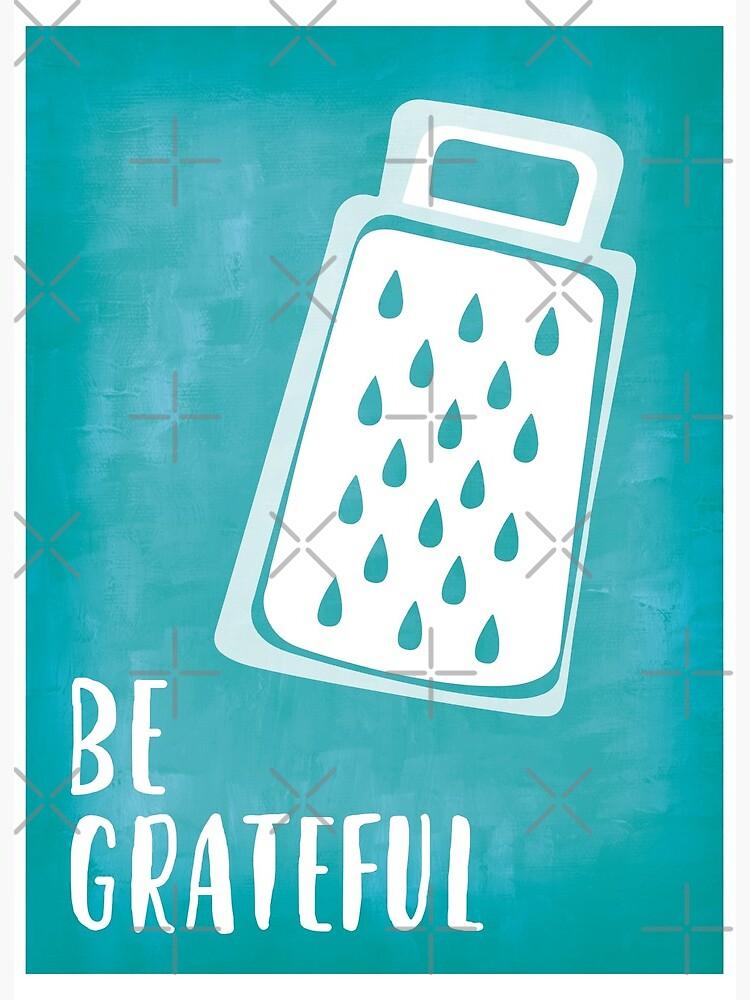 Be Grateful Kitchen Print 4 Of 4 Art Board Print