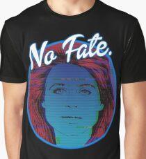 No Fate. Graphic T-Shirt