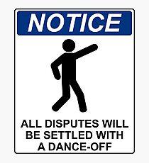 Disputes Dance-Off Photographic Print